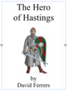 The Hero of Hastings