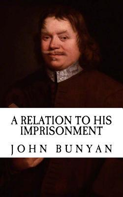 A Relation to His Imprisonment