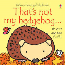 That's Not My Hedgehog...