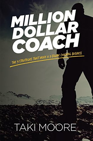Million dollar coach the 9 strategies that drive a 7 figure 32933603 fandeluxe Images