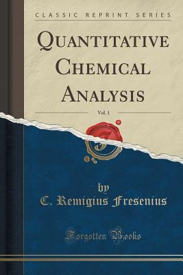 Quantitative Chemical Analysis, Vol. 1