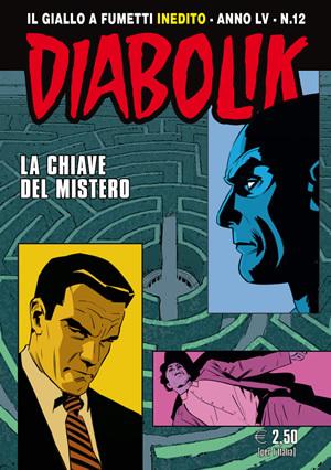Diabolik anno LV n. 12: La chiave del mistero
