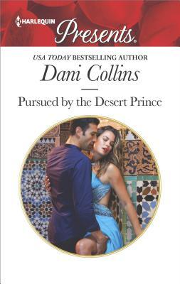 Pursued by the Desert Prince (The Sauveterre Siblings, #1)