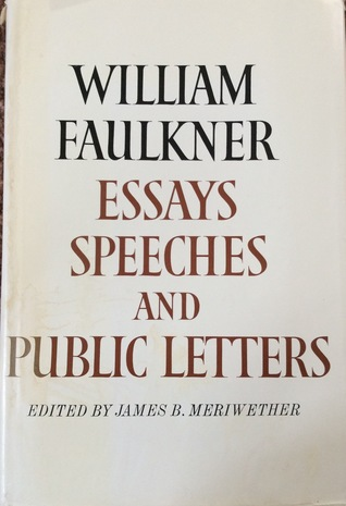 essays speeches public letters by william faulkner