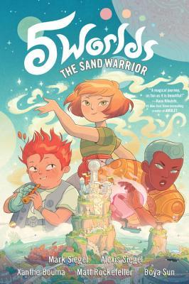 5 Worlds: The Sand Warrior by Mark Siegel and brother Alexis Siegel | Review