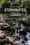Stormwater: A Resource for Scientists, Engineers, and Policy Makers