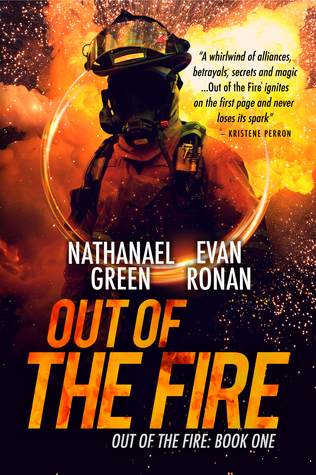 Out of the Fire - Nathanael Green