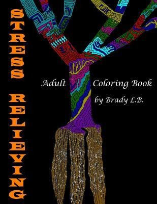 Adult Coloring Book: Stress Relieving