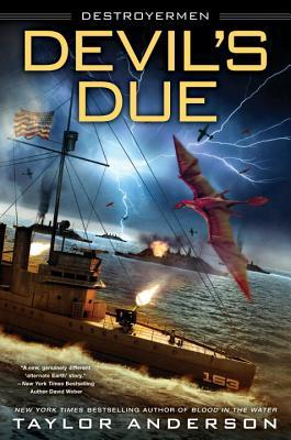 Devil's Due (Destroyermen, #12)