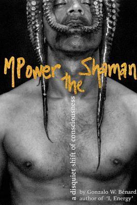 mpower-the-shaman