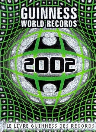 Le Livre Guinness des records, édition 2002