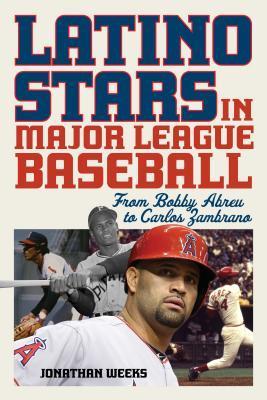 Latino Stars in Major League Baseball: From Bobby Abreu to Carlos Zambrano