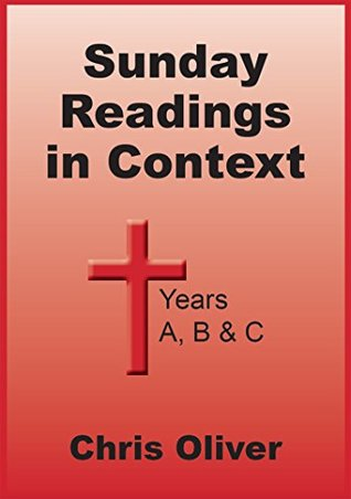 Sunday Readings in Context - Years A, B & C