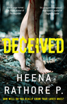 Deceived by Heena Rathore P.
