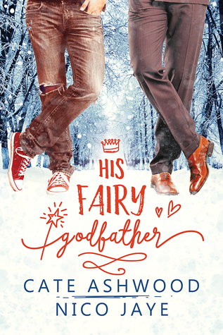 Release Day Review: His Fairy Godfather by Cate Ashwood and Nico Jaye