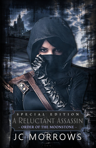 A Reluctant Assassin Special Edition (Order of the MoonStone, #1)