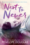 Next to Never (Fall Away, #4.5)