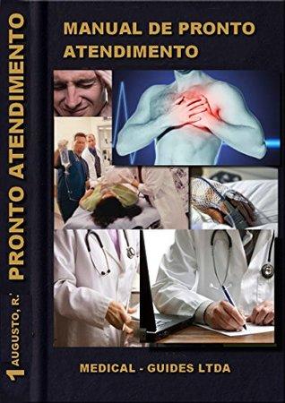 Manual de Pronto Atendimento: IAM, AVE e Declaração de Óbito (Guia Médico Livro 1)