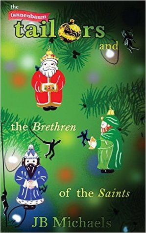 The Tannenbaum Tailors and the Brethren of the Saints