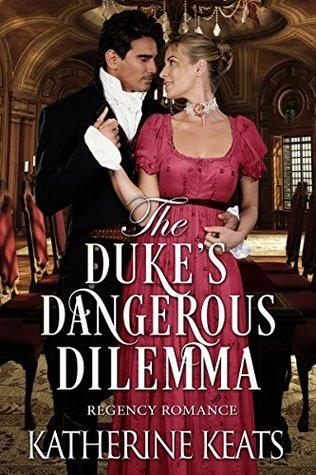 The Duke's Dangerous Dilemma