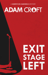 Exit Stage Left (Kempston Hardwick, #1)