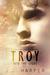 Troy: Into the Light (Troy ...
