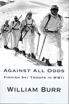 Against All Odds: Finnish Ski Troops in WWII