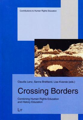 Crossing Borders: Combining Human Rights Education and History Education