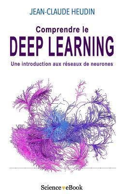 Comprendre le Deep Learning : Une introduction aux réseaux de neurones