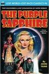 The Purple Sapphire (Lost World-Lost Race Classics, # 6)