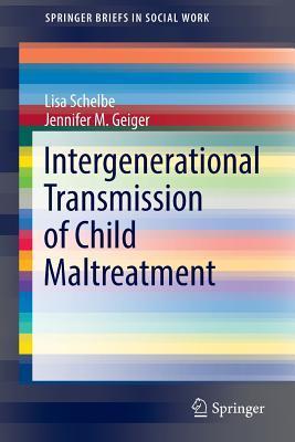 Intergenerational Transmission of Child Maltreatment