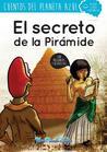 El Secreto de La Piramide
