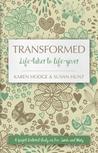 Transformed: Life...