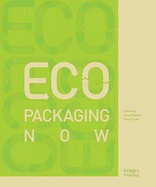Eco Packaging Now por Tony Ibbotson, Peng Chong