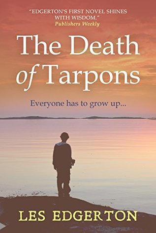 The Death of Tarpons by Les Edgerton