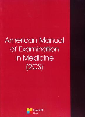 American Manual of Examination in Medicine (2CS)