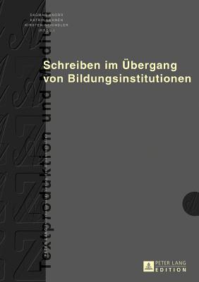 Schreiben Im Uebergang Von Bildungsinstitutionen