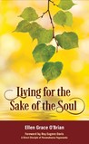 Living for the Sake of the Soul