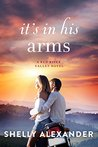 It's In His Arms (Red River Valley, #4)