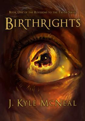 Birthrights (Revisions to the Truth, #1)