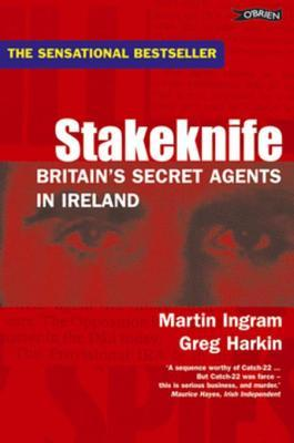 Stakeknife: Britain's Secret Agents in Ireland