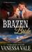Their Brazen Bride (Bridgewater Menage #8)