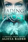 Fading Frost (Crystal Frost, #4)