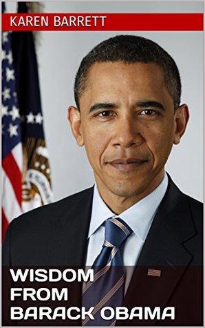 Wisdom from Barack Obama: Inspiring Quotes