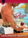 Recipe for Temptation (The Wolf Pack #2; St. James Sisters #2)