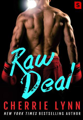 {Blog Tour} Raw Deal by Cherrie Lynn (with Excerpt)