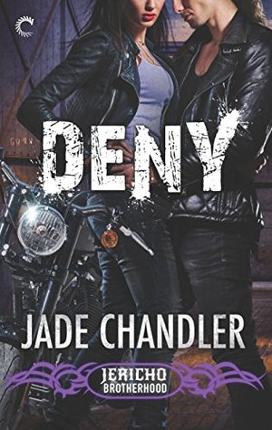 Deny(Jericho Brotherhood 3)