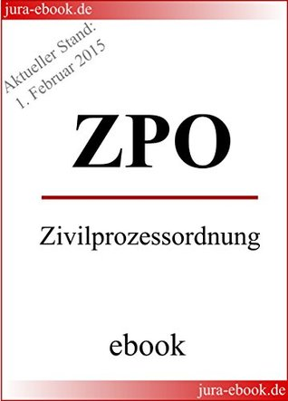ZPO - Zivilprozessordnung - Aktueller Stand: 1. Februar 2015: E-Book