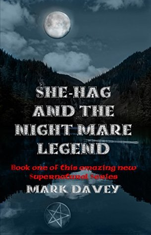She-Hag and the Night Mare Legend (She-Hag series Book 1)