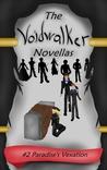 The Voidwalker Novellas: Paradise's Vexation (The Voidwalker Novellas #2)